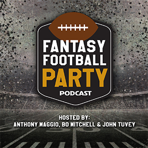 Fantasy Football Party with Anthony Maggio, Bo Mitchell & John Tuvey