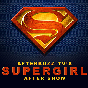 Supergirl AfterBuzz TV AfterShow