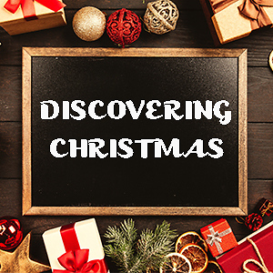 Discovering Christmas