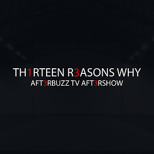 13 Reasons Why After Show