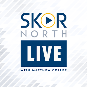 SKOR North LIVE with Matthew Coller
