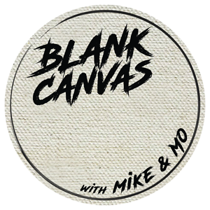 Blank Canvas with Mike & Mo