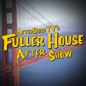 Fuller House After Show